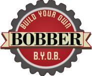 B.Y.O.  Bobber